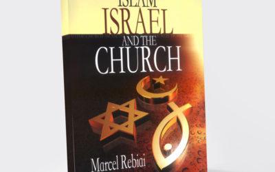 Islam, Israel and The Church